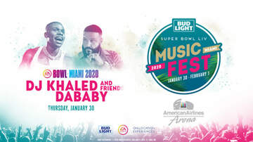 None - Bud Light Super Bowl Music Fest DJ Khaled | DaBaby & friends