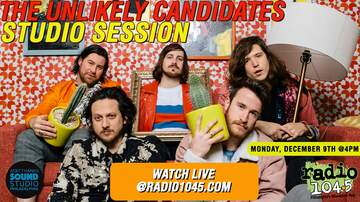 Radio 104.5 Studio Sessions - The Unlikely Candidates Studio Session – Tuesday, January 7th @ 4pm