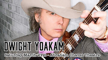 None - Dwight Yoakam returns to El Paso