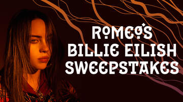 Contest Rules - Romeo's Billie Eilish Sweepstakes Rules