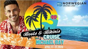 None - Boots and Bikinis Cruise with Michael Ray!