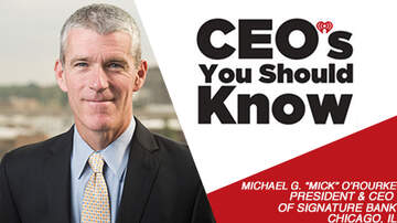 """CEO's You Should Know - Michael G. """"Mick"""" O'Rourke President & CEO of Signature Bank Chicago, IL"""
