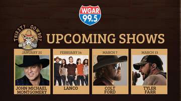 Features - Join WGAR at The Thirsty Cowboy for Several Upcoming Concerts!