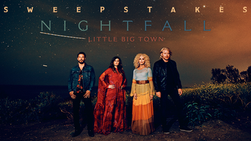 "image for Little Big Town ""Nightfall"" Sweepstakes Rules"