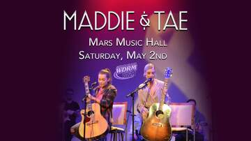 None - Maddie & Tae | May 2nd | Mars Music Hall