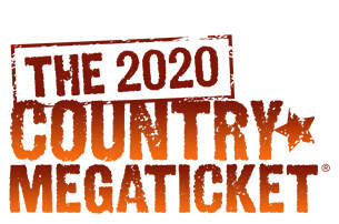 None - JUST ANNOUNCED!! The 2020 Country MEGATICKET