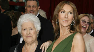 Trending - Celine Dion's Mother, Therese, Dead At 92