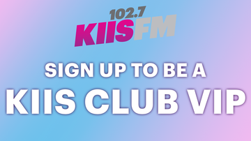 image for Sign Up To Be A KIIS Club VIP Member!