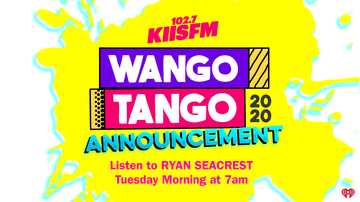 image for Listen To Ryan Seacrest 1/27 at 7AM For BIG Wango Tango 2020 Announcement!