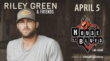 image for Riley Green & Friends at House Of Blues Las Vegas