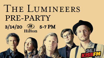 image for The Lumineers Pre-Party at Hilton Omaha with 96.1 KISS-FM