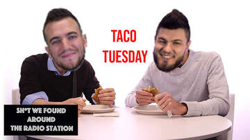 image for THE joe SHOW - Stuff We Found Around The Radio Station - Taco Tuesday