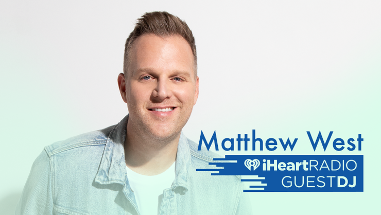 Matthew West Guest DJ