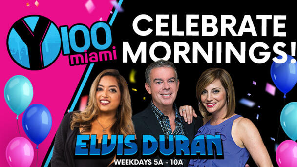 Celebrate Mornings With Elvis Duran And The Y100 Morning Show