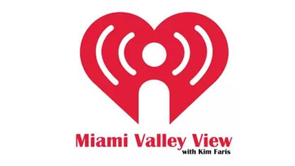 Miami Valley View With Kim Faris