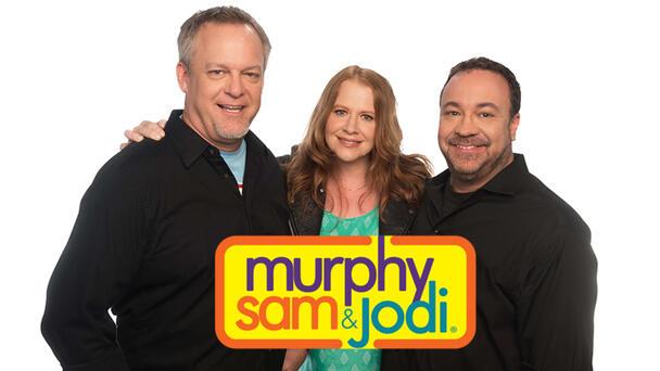 Murphy Sam & Jodi Mornings!