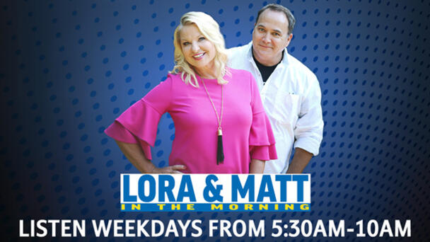 Wake Up With Lora and Matt in the Morning!