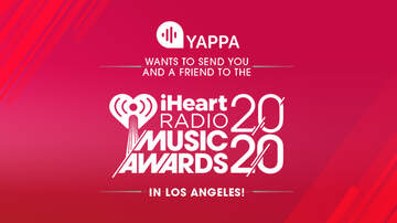 image for Yappa Wants To Send You And A Friend To The iHeartRadio Music Awards!