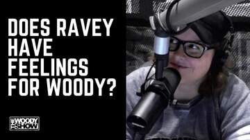 image for Does Ravey Have Feelings For Woody?