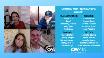 image for Ryan Seacrest & Team Pick Their 'Quarantine Houses': Who Would You Choose?
