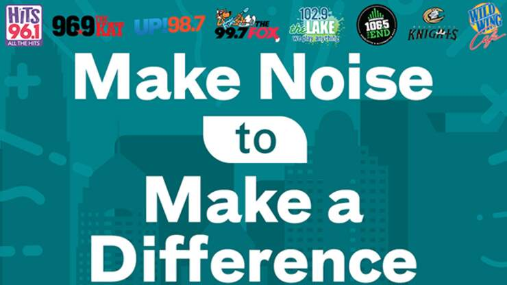 Make Noise to Make a Difference | 106.5 The End