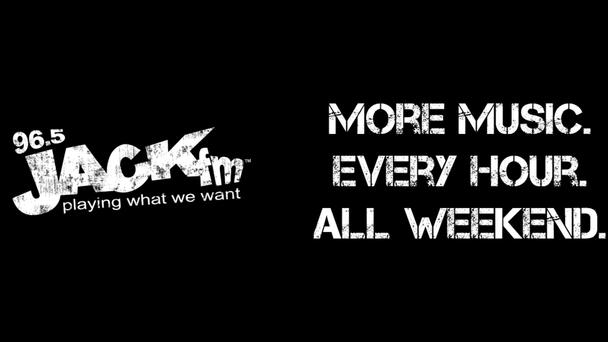 More Music Weekends on JACK FM now feature... More Music!