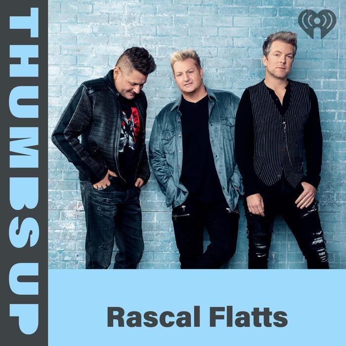 Thumbs Up: Rascal Flatts