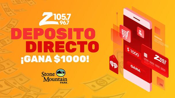 Deposito Directo: Escucha y Gana $1,000