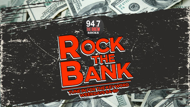 Rock the Bank and win $1000!