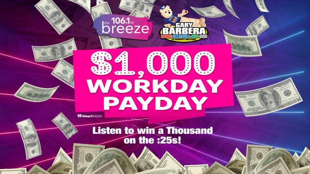 Listen to Win $1,000 in our Workday Payday!