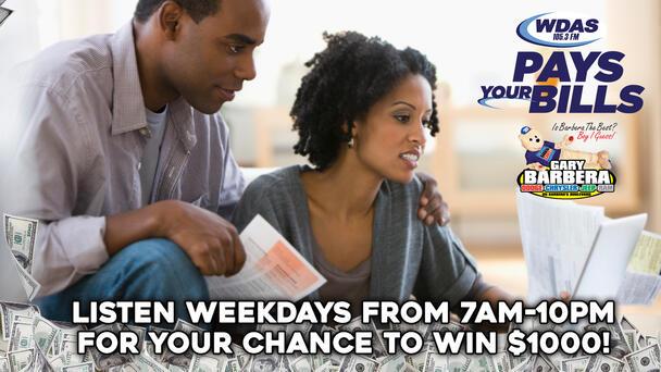 Listen to win $1000 with WDAS Pays Your Bills!