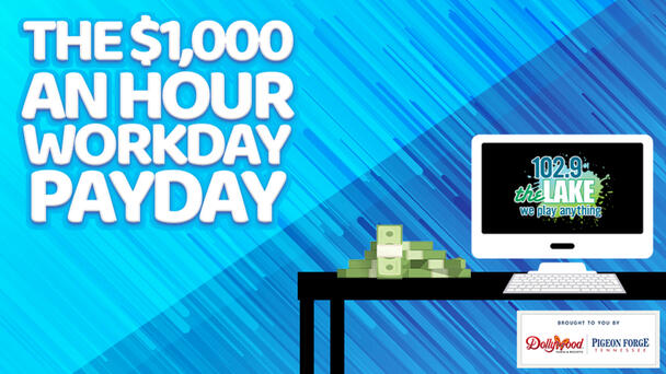 Listen To Win The $1,000 An Hour Workday Payday