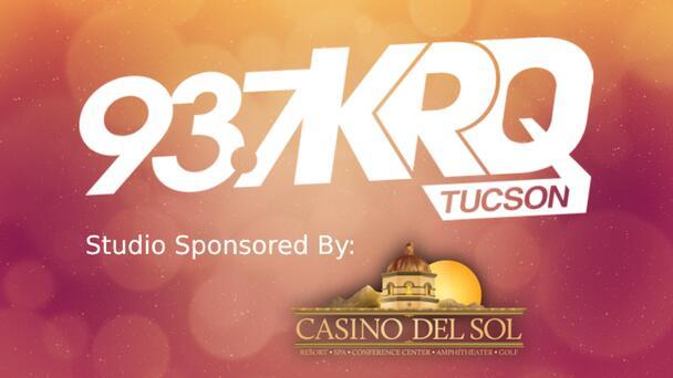 93.7 KRQ Studio Sponsored By Casino Del Sol - Listen Now!