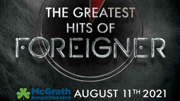 Win tickets to see Foreigner at McGrath Amp from 100.7 The Fox!