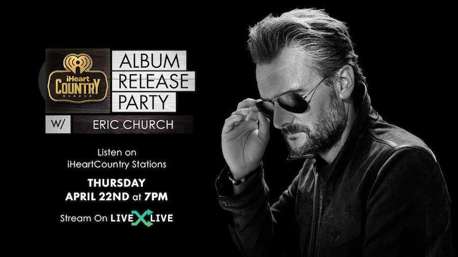 Eric Church's iHeartCountry Album Release Party: How to Watch