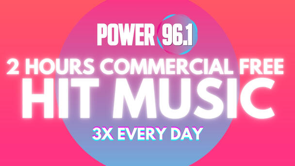 Listen to Power 96.1 Commercial Free Starting at 11:35am, 3:35pm & 7:35pm.
