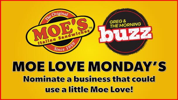 Nominate a business that deserves a little Moe Love!