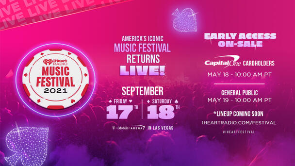 Get Your Tickets For Our 2021 iHeartRadio Music Festival!