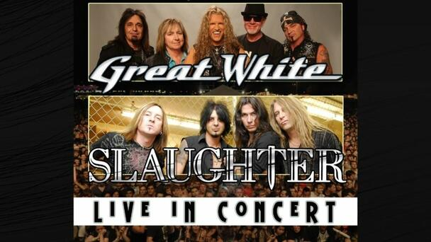 Win a Pair of Tickets to See Two of 80's Rock's Quintessential Acts Together In One Night - Great White and Slaughter, Friday September 10th at MGM Northfield Park!