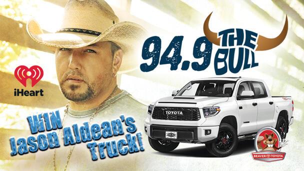 Win Jason Aldean's Truck on iHeart's 94.9 The Bull! Thanks to Beaver Toyota!