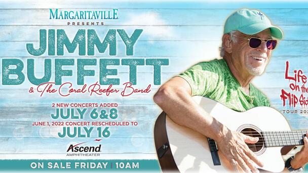 Win Jimmy Buffett Tickets at 7:10 + 8:10!