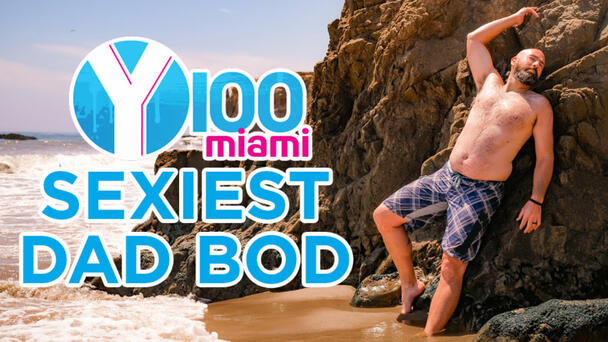 Nominate your dad or husband for a chance to win $500 and be displayed as Sexiest Dad Bod on a billboard in South Florida!