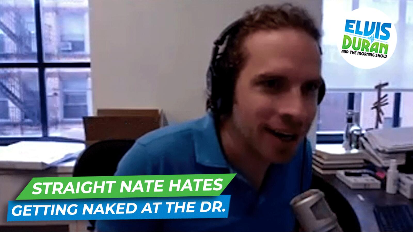 Straight Nate Doesn't Like Getting Naked At The Doctor