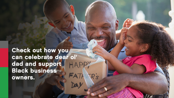 Best Father's Day Gifts From Black-Owned Businesses