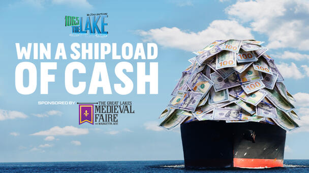 Win a Shipload of Cash