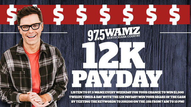 Listen for the keyword for your chance to win during our 12K Payday!