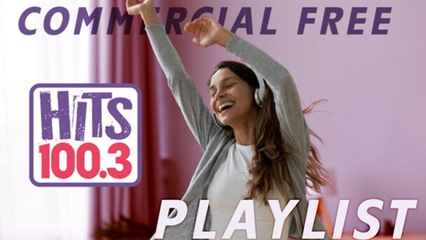 HITS 100.3 is hitting delete on commercials and going Commercial Free from 4:30p-6p!