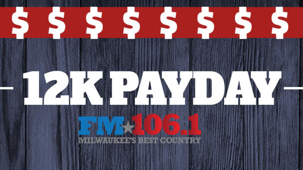You could win $1,000 with the 12K Payday!