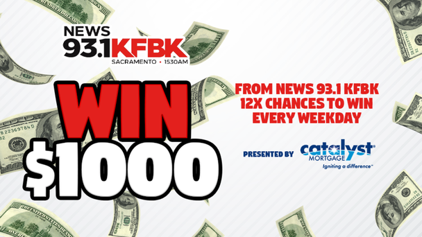 Win $1000 From News 93.1 KFBK 12x Chances To Win Every Weekday