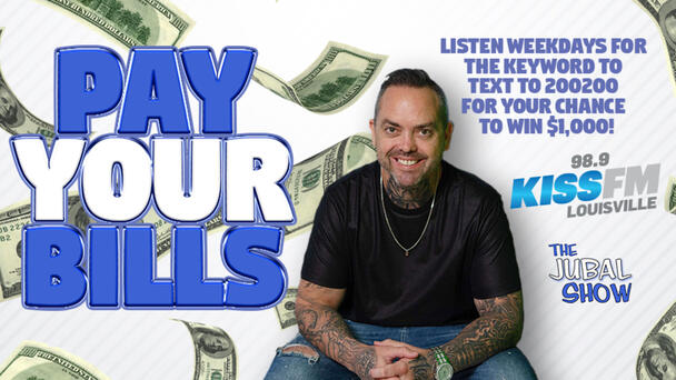 Listen for the keyword weekdays for a chance for us to Pay Your Bills!